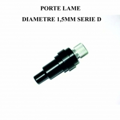 Porte lame diamètre 1,5mm série D